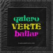 Quiero Verte Bailar (DJ Alex Remix) by DJ Alex