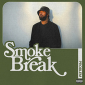 Smoke Break by Problem