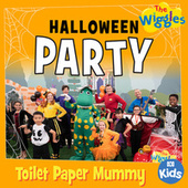Toilet Paper Mummy by The Wiggles