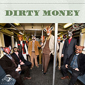 Dirty Money de Antibalas