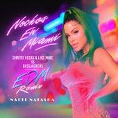 Noches en Miami (Dimitri Vegas & Like Mike vs. Bassjackers EDM Remix) de Natti Natasha