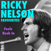Fools Rush In Ricky Nelson Favourites by Ricky Nelson
