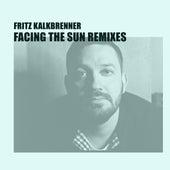 Facing the Sun (Oliver Koletzki Remix) von Fritz Kalkbrenner