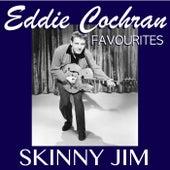 Skinny Jim Eddie Cochran Favourites by Eddie Cochran