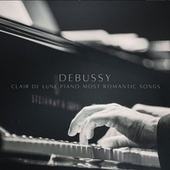 Debussy: Clair De Lune Piano Most Romantic Songs - Soft Romantic Piano Music, Deep Sleep & Spa Collection by Angelic Music Tribe
