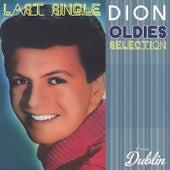Oldies Selection: Last Single van Dion