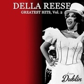 Oldies Selection: Della Reese - Greatest Hits, Vol. 2 by Della Reese