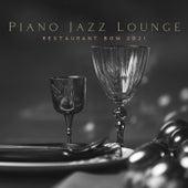 Piano Jazz Lounge Restaurant BGM 2021 by Instrumental Jazz Music Ambient