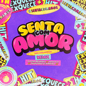 Senta com Amor (feat. MC Kevinho) (Vitor Bueno, Douth! e Gustavo Cabral Remix) de Vitor Bueno