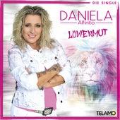 Löwenmut von Daniela Alfinito