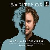 Baritenor de Michael Spyres