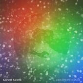 Dreamers (St. Lucia Remix) by Savoir Adore