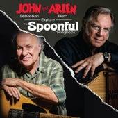 John Sebastian and Arlen Roth Explore the Spoonful Songbook by John Sebastian
