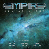 Sky at Night (feat. Peter Banks, Sydney Foxx and Phil Collins) von Empire