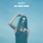 Air: Libra's Songs von Birdy