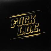 FUCK L.O.C. by L.O.C.