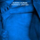 TONIGHT UNITED by Duran Duran