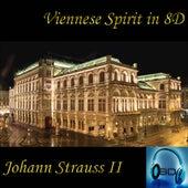 Johann Strauss II - Viennese Spirit - 8D Binaural Sound (8D Binaural Sound - Music Therapy) von Johann Strauss, Jr.