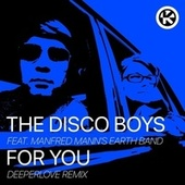 For You (Deeperlove Remix) by The Disco Boys