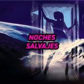 Noches Salvajes de Various Artists