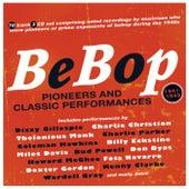 Bebop: Pioneers And Classic Performances 1941-49 von Various Artists