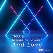 And Love by Jjos