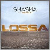 LOSSA by Sha Sha