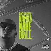Namba Nane Drill by Kayvo Kforce