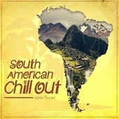 South American Chill Out by Lovely Music Library