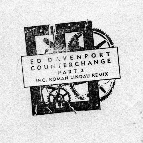Counterchange 02 EP by Ed Davenport