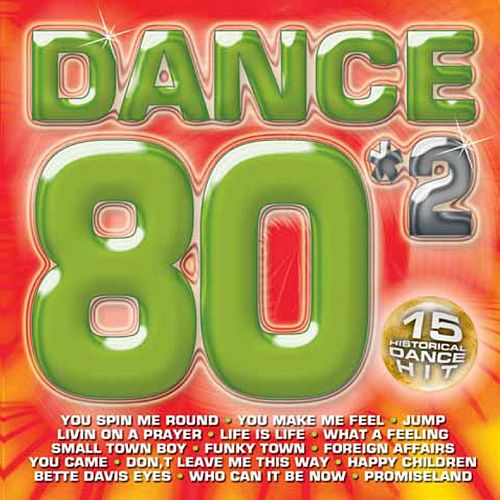 Dance 80'S 2 by Various Artists