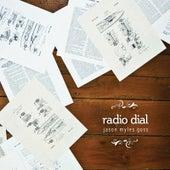 Radio Dial by Jason Myles Goss