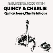 Relaxing Jazz with Quincy & Charlie de Quincy Jones