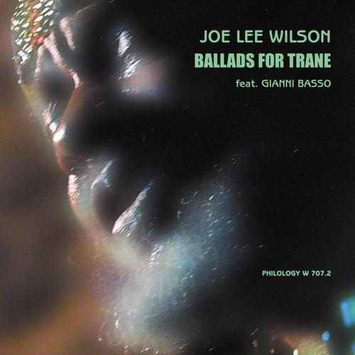 Ballads for Trane by Joe Lee Wilson