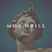 Moz Drill by Mase