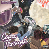 Come Through (feat. Lil Tecca) by Bankrol Hayden