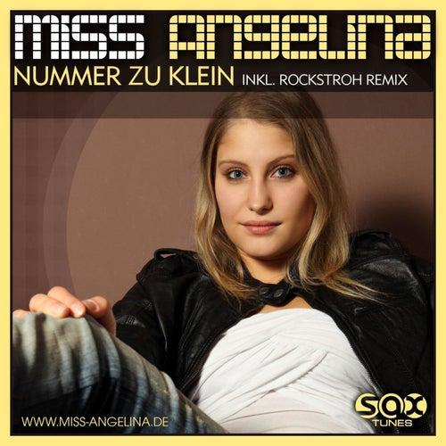 Nummer Zu Klein by Miss Angelina