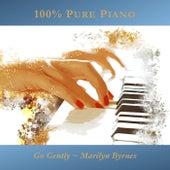 Go Gently von Marilyn Byrnes