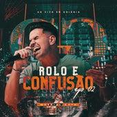 Rolo e Confusão (Ao Vivo em Goiânia), EP 2 de Gabriel Gava