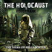 Signs of Hells Winter by The Holocaust