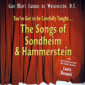 You've Got to Be Carefully Taught: the Songs of Sondheim & Hammerstein de Dc Gay Men's Chorus of Washington
