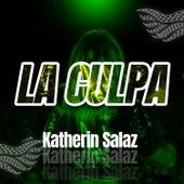 La Culpa von Katherin Salaz