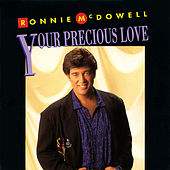 Your Precious Love di Ronnie McDowell