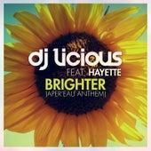 Brighter von DJ Licious