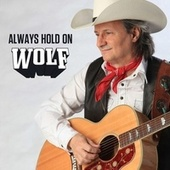 Always Hold On by Wolf