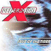 Eye Of The Tiger van X Generation
