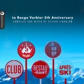 Le Rouge Verbier apres ski by Stefan Lindblom