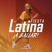 Fiesta Latina 2021: ¡A Bailar! by Various Artists