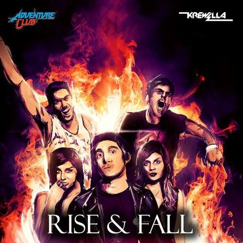 Rise & Fall (Krewella Remix) (feat. Krewella) by Adventure Club