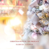 Christmas By The Fireplace de Samuel Lindon